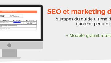 Guide content marketing et SEO